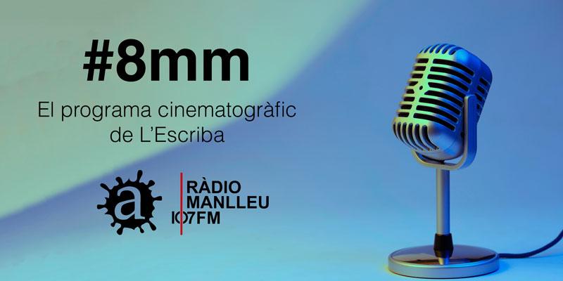 Escolta el programa #8mm de L'escriba